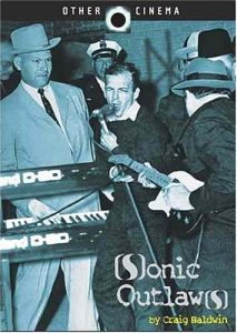 Cover of the DVD Sonic Outlaws by Craig Baldwin
